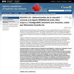 ACIA 27/04/11 DD1997-19 : Détermination de la sécurité associé à la lignée MON810 de maïs (Zea mays L.) YieldgardMC résistant au