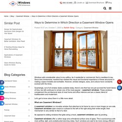 Ways to Determine in Which Direction a Casement Window Opens