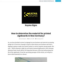 How to determine the material for printed signboards in New Germany? – Kayma Signs