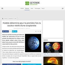Hubble détermine pour la première fois la couleur réelle d'une exoplanète