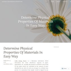 Determine Physical Properties Of Materials In Easy Way