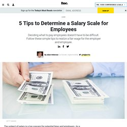 5 Tips to Determine a Salary Scale for Employees