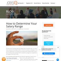 How to Determine Your Salary Range