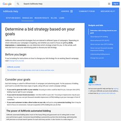 Determine a bid strategy based on your goals - AdWords Help