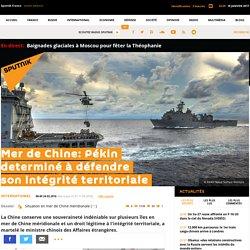 Mer de Chine: Pékin determiné à défendre son intégrité territoriale