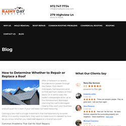 How to Determine Whether to Repair or Replace a Roof