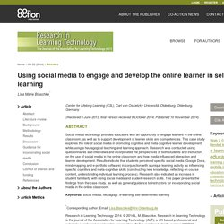 Using social media to engage and develop the online learner in self-determined learning