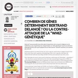 """Combien de gènes déterminent Bertrand Delanoë ? ou la contre-attaque de la """"whiz-génétique"""" » Article » OwniSciences, Société, découvertes et culture scientifique"""