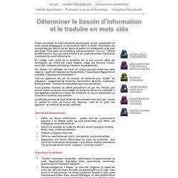 Déterminer le besoin d'information et le traduire en mots clés