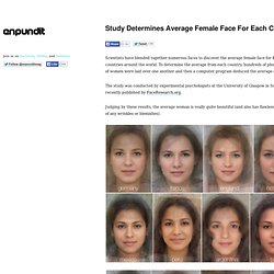 Study Determines Average Female Face For Each Country