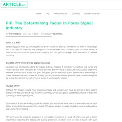 PIP: The Determining Factor in Forex Signal Industry