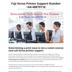 Determining a print issue is not a rocket science now call Xerox printer support – Fuji Xerox Printer Support Number +64-48879116