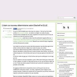 L'islam ce nouveau déterminisme selon Eliacheff et ELLE