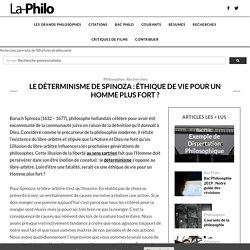 Le déterminisme de Spinoza : éthique de vie pour un Homme plus fort ?