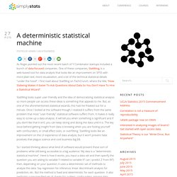A deterministic statistical machine