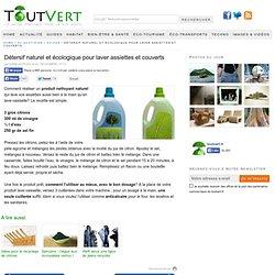 Détersif naturel et écologique pour laver assiettes et couverts