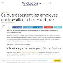 Ce que détestent les employés qui travaillent chez Facebook
