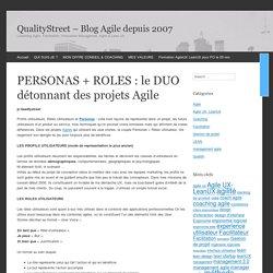 PERSONAS + ROLES : le DUO détonnant des projets Agile