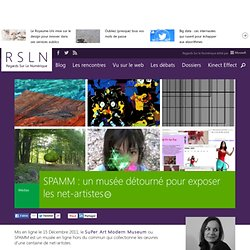 SPAMM : un musée détourné pour exposer les net-artistes