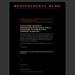 le détournement de la science et de la technologie au profit de l'État totalitaire se poursuit