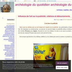 Influence de l'art sur la publicité: citations et détournements - archéologie du quotidien archéologie du futur