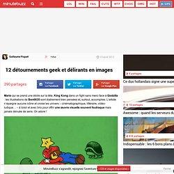 12 détournements geek et délirants en images