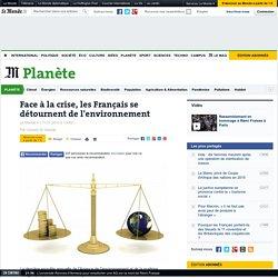 Face à la crise, les Français se détournent de l'environnement
