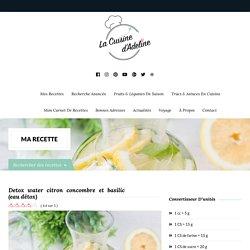 Detox water citron concombre et basilic (eau détox)