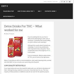 Detox Drinks For THC – What worked for me - exit-5