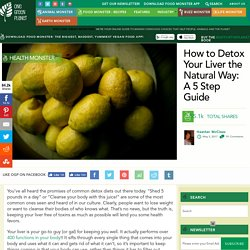 How to Detox Your Liver the Natural Way: A 5 Step Guide - One Green Planet