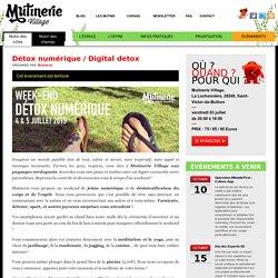 Détox numérique / Digital detox