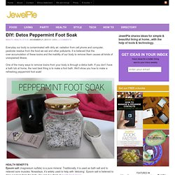 DIY: Detox Peppermint Foot Soak
