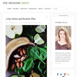 3 Day Detox and Restore Plan