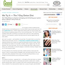 7 Day Detox - Weight Loss Diet Plan - Detox Diets - The Daily Green - StumbleUpon