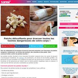 Patchs détoxifiants pour évacuer toutes les toxines dangereuses de votre corps !