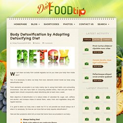 Body Detoxification by Adopting Detoxifying Diet