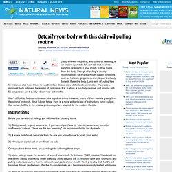 Oil pulling detoxification