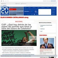 CUP: ¿Qué hay detrás de las siglas del partido que tiene la llave del futuro de Cataluña?