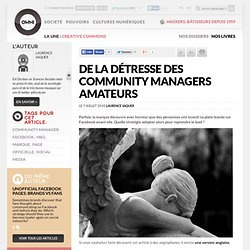 De la détresse des community managers amateurs » Article » OWNI,
