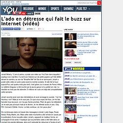 L'ado en détresse qui fait le buzz sur Internet (vidéo)