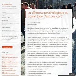 une espèce menacée [DOSSIER détresse psychologique au travail - partie 1]