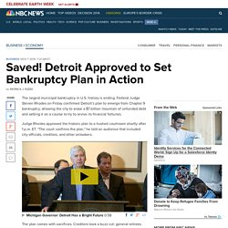 Saved! Detroit Approved to Set Bankruptcy Plan in Action