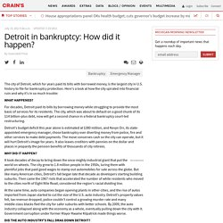 Detroit in bankruptcy: How did it happen? - Crain's Detroit Business