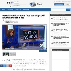 Detroit Public Schools face bankruptcy if lawmakers don't act