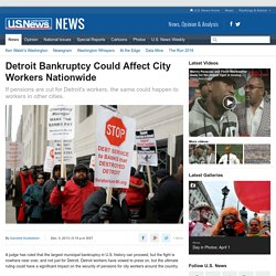 Detroit Bankruptcy Could Affect City Workers Nationwide