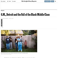 G.M., Detroit and the Fall of the Black Middle Class
