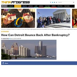 How Can Detroit Bounce Back After Bankruptcy?