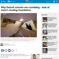 Why Detroit schools are crumbling - look at state's funding foundation