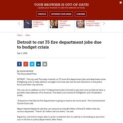 Detroit to cut 75 fire department jobs due to budget crisis