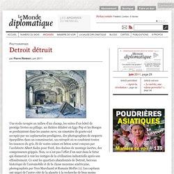Detroit détruit, par Pierre Rimbert (Le Monde diplomatique, juin 2011)